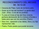 reconocimiento del mesias mt 16 13 20