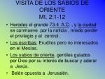 visita de los sabios de oriente mt 2 1 12