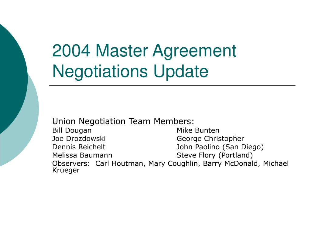 2004 master agreement negotiations update l.