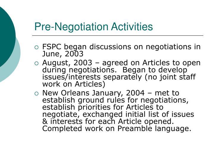 Pre negotiation activities