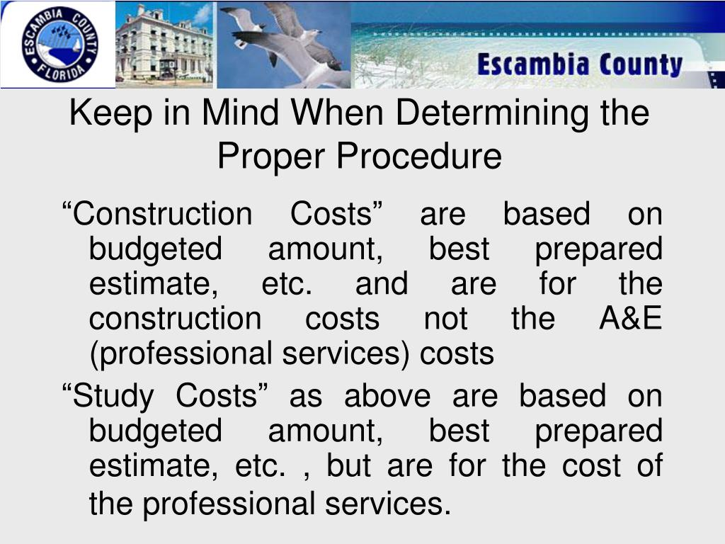 Keep in Mind When Determining the Proper Procedure