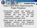 keep in mind when determining the proper procedure