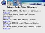 primary dollar value milestones
