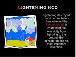 l ightening rod