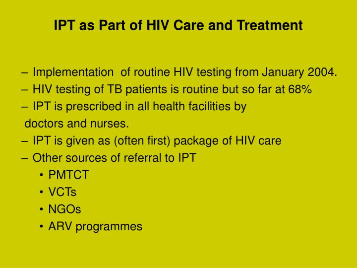 IPT as Part of HIV Care and Treatment