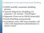 considerations w account closeout and disabling