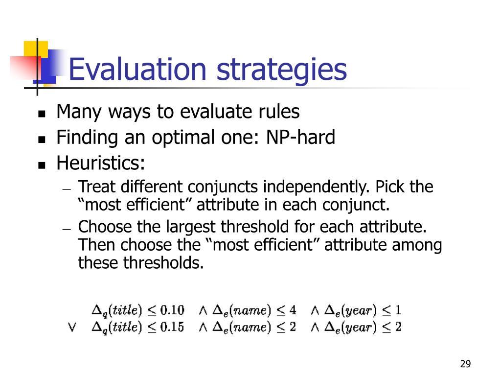 Evaluation strategies