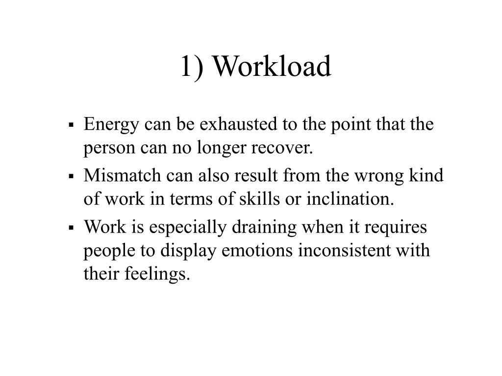 1) Workload