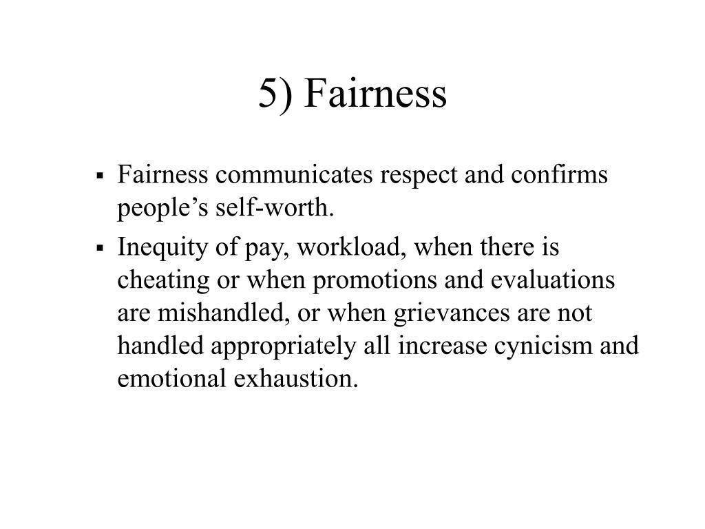 5) Fairness