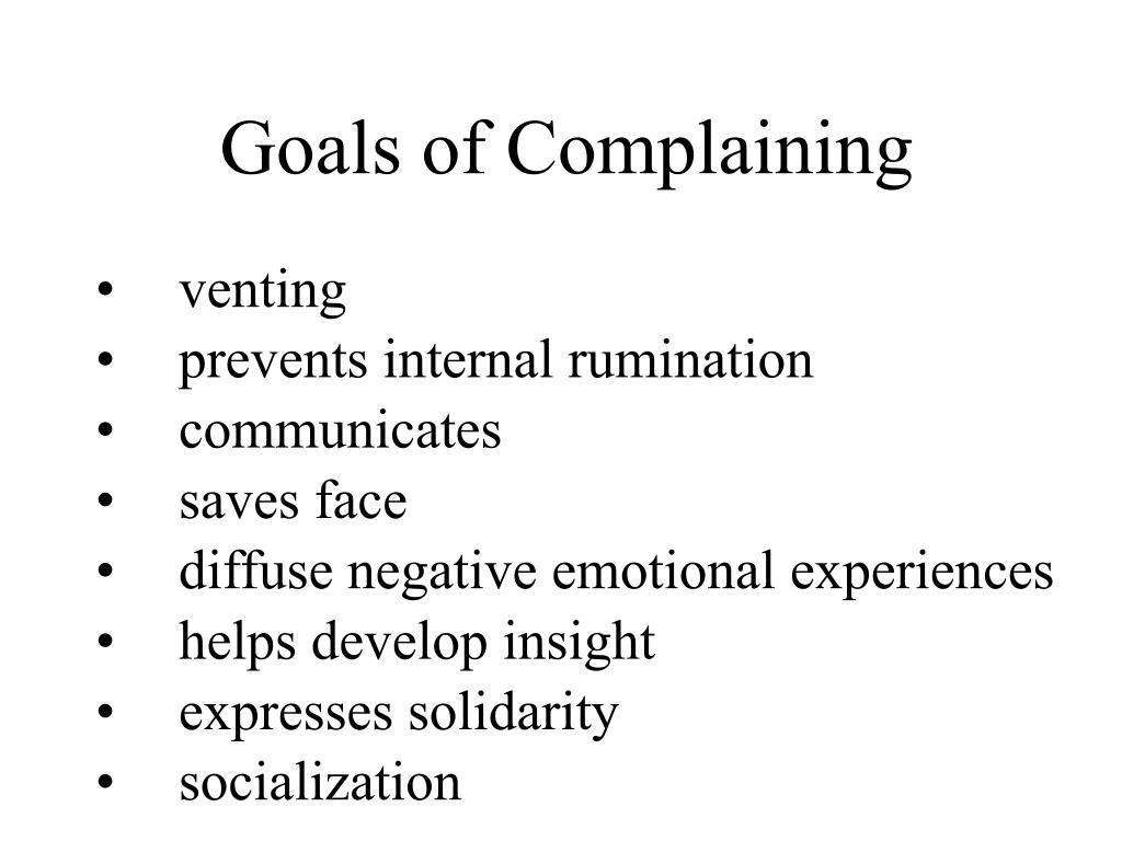 Goals of Complaining