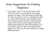 some suggestions for finding happiness73