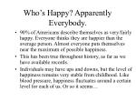 who s happy apparently everybody