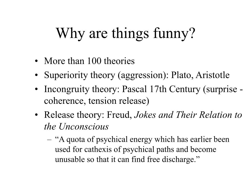 Why are things funny?