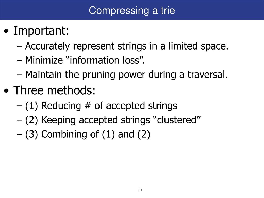 Compressing a trie