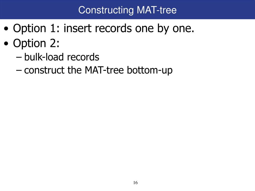 Constructing MAT-tree