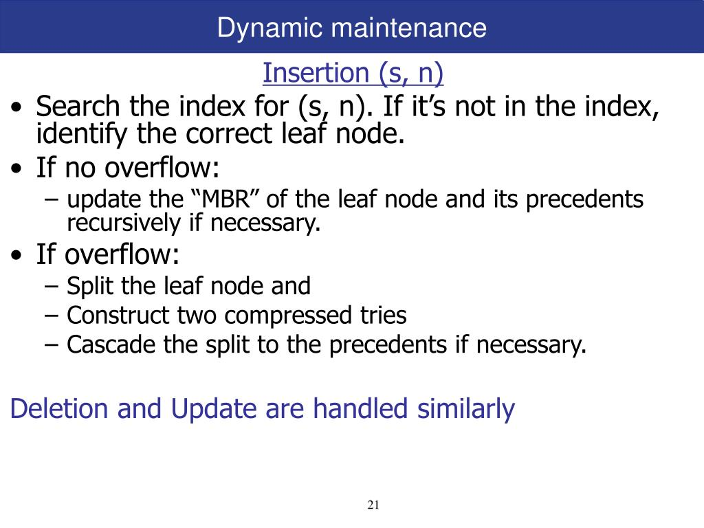 Dynamic maintenance