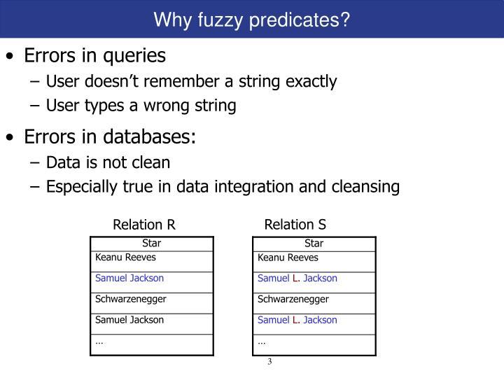 Why fuzzy predicates