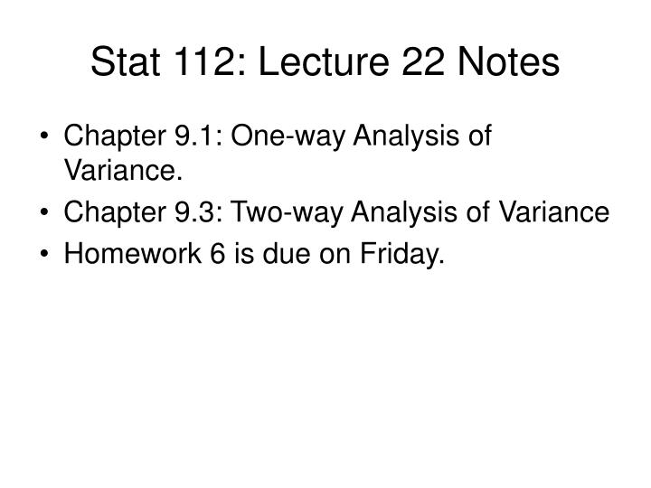 stat 112 lecture 22 notes n.