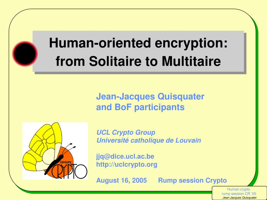 human oriented encryption from solitaire to multitaire l.