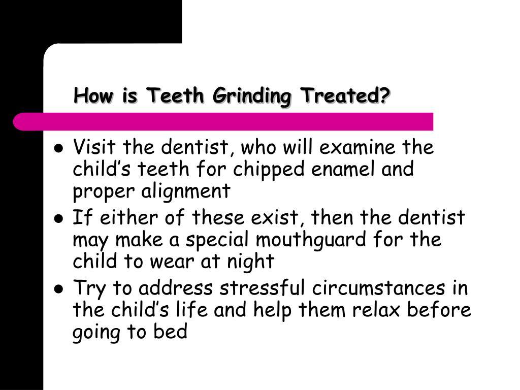 How is Teeth Grinding Treated?