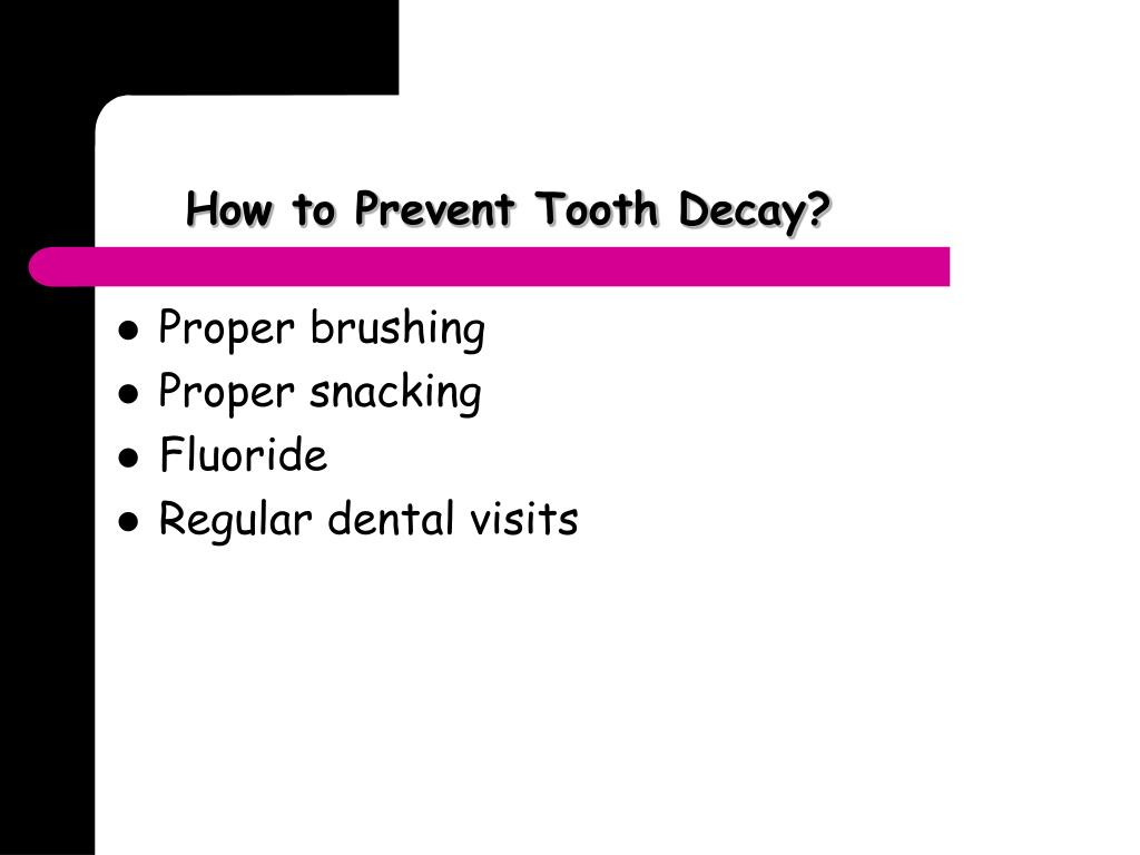 How to Prevent Tooth Decay?