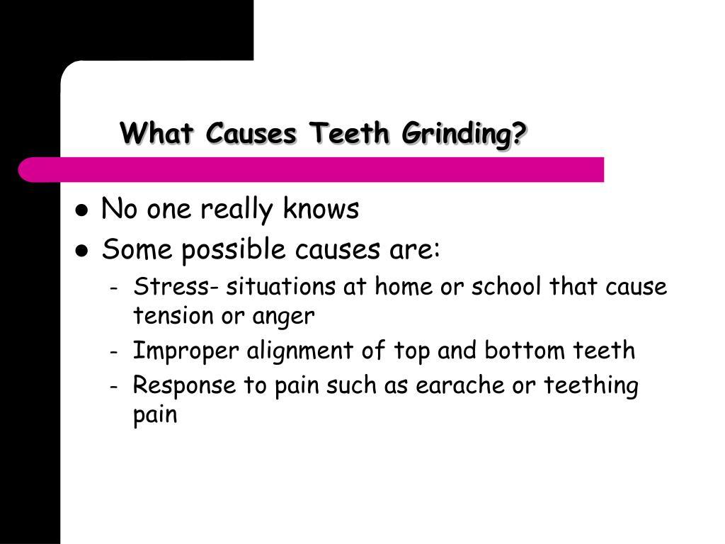 What Causes Teeth Grinding?