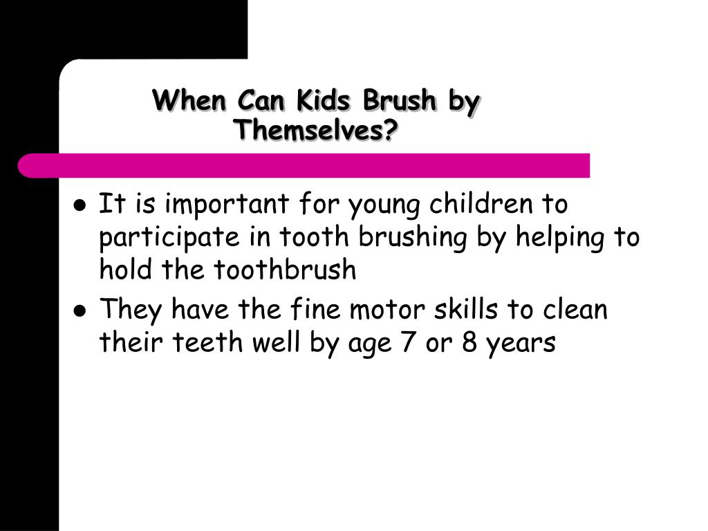 When Can Kids Brush by Themselves?