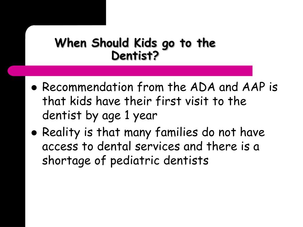When Should Kids go to the Dentist?
