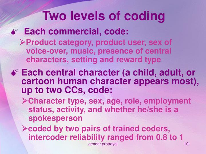Two levels of coding