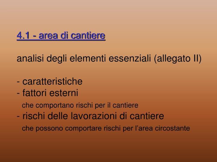 4.1 - area di cantiere