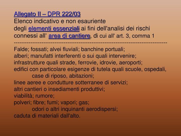 Allegato II – DPR 222/03
