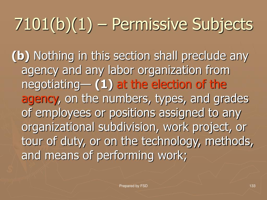 7101(b)(1) – Permissive Subjects
