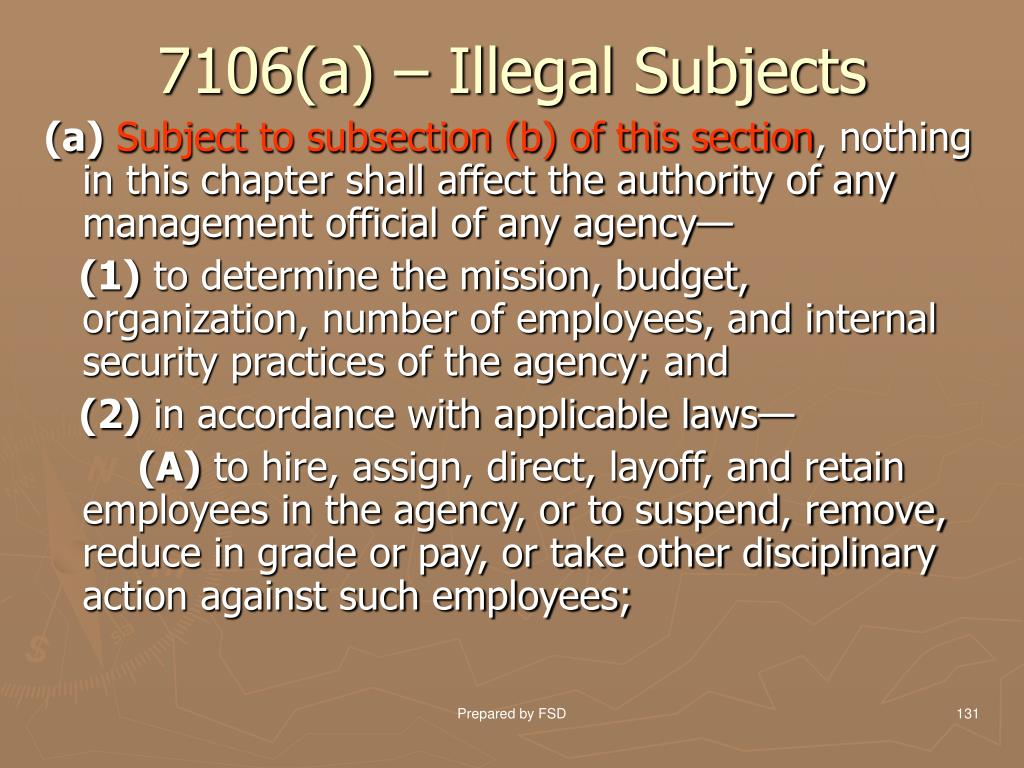 7106(a) – Illegal Subjects