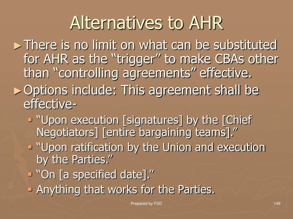 Alternatives to AHR