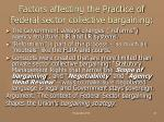 factors affecting the practice of federal sector collective bargaining