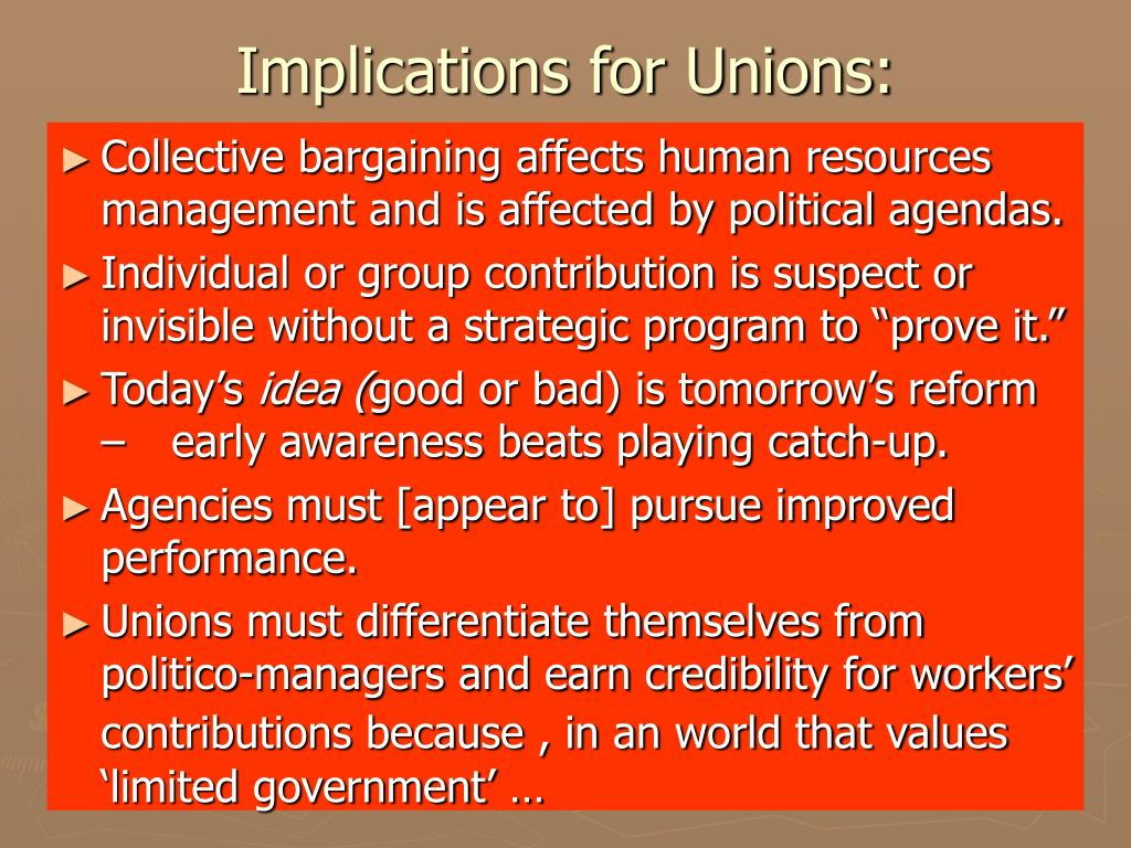 Implications for Unions:
