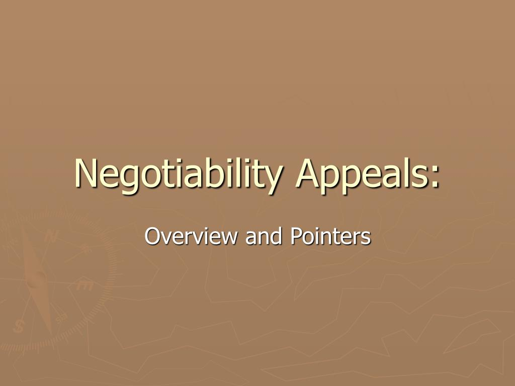 Negotiability Appeals: