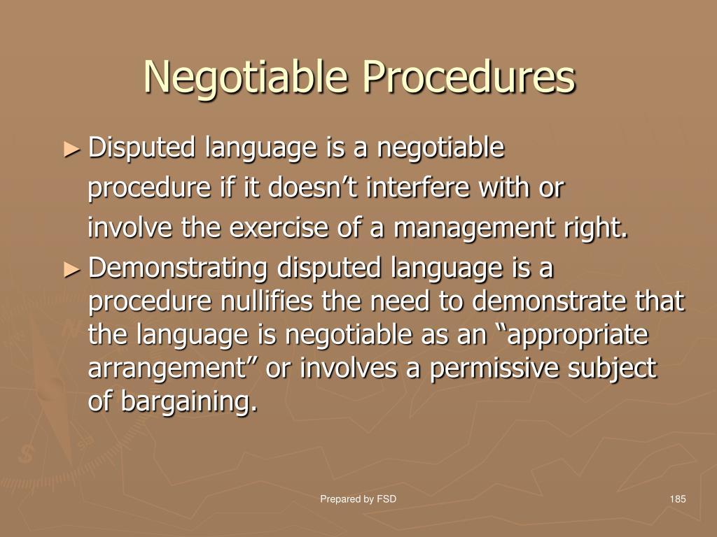 Negotiable Procedures
