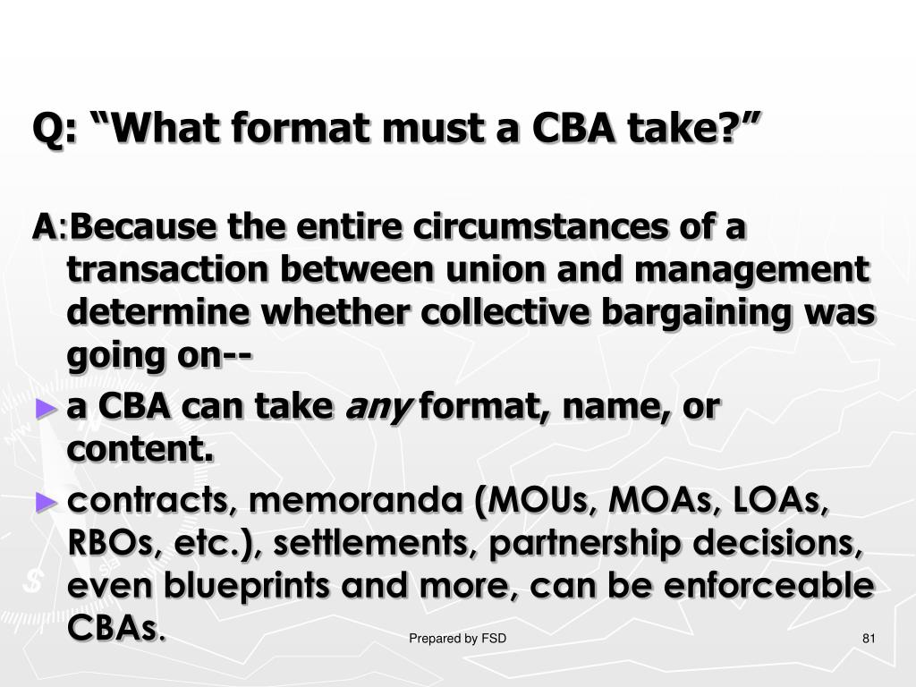 "Q: ""What format must a CBA take?"""