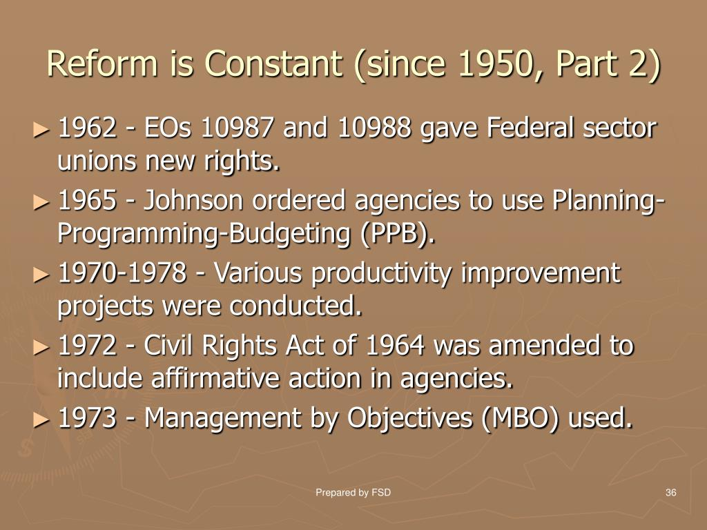 Reform is Constant (since 1950, Part 2)