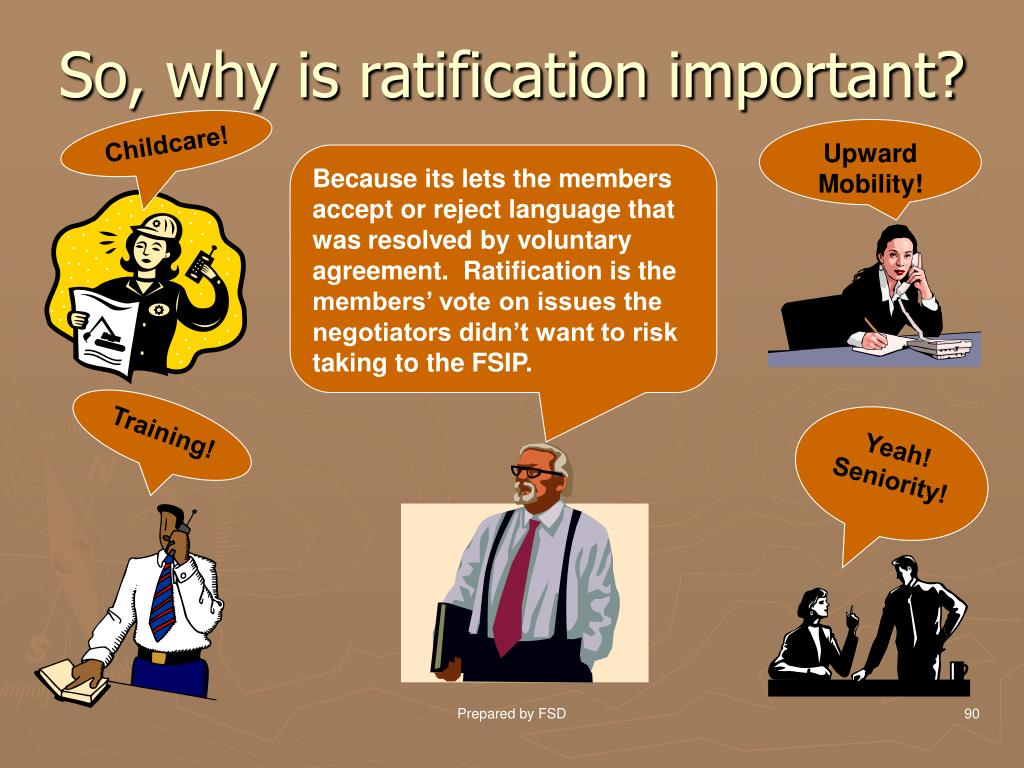 So, why is ratification important?