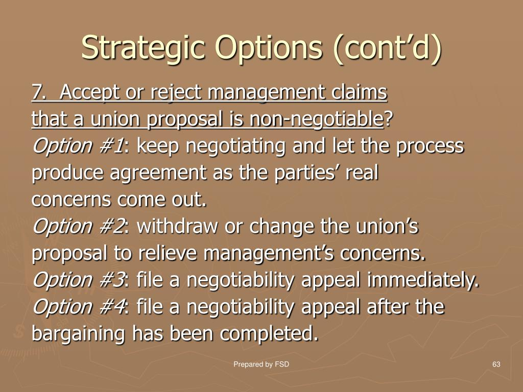 Strategic Options (cont'd)