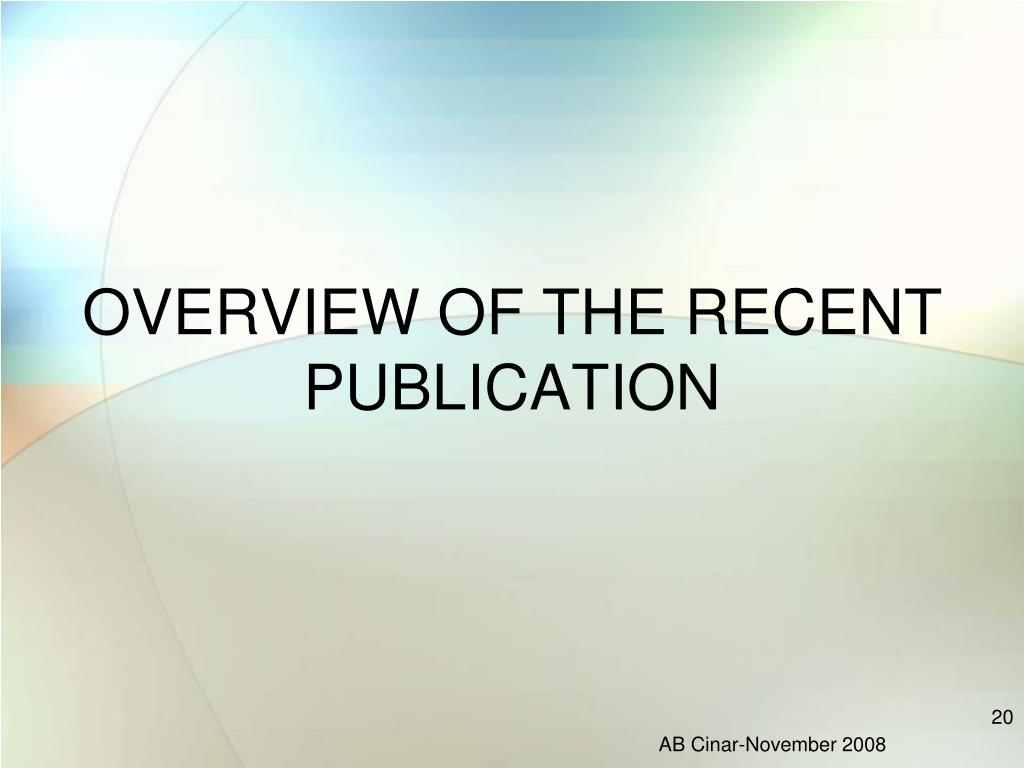 OVERVIEW OF THE RECENT PUBLICATION