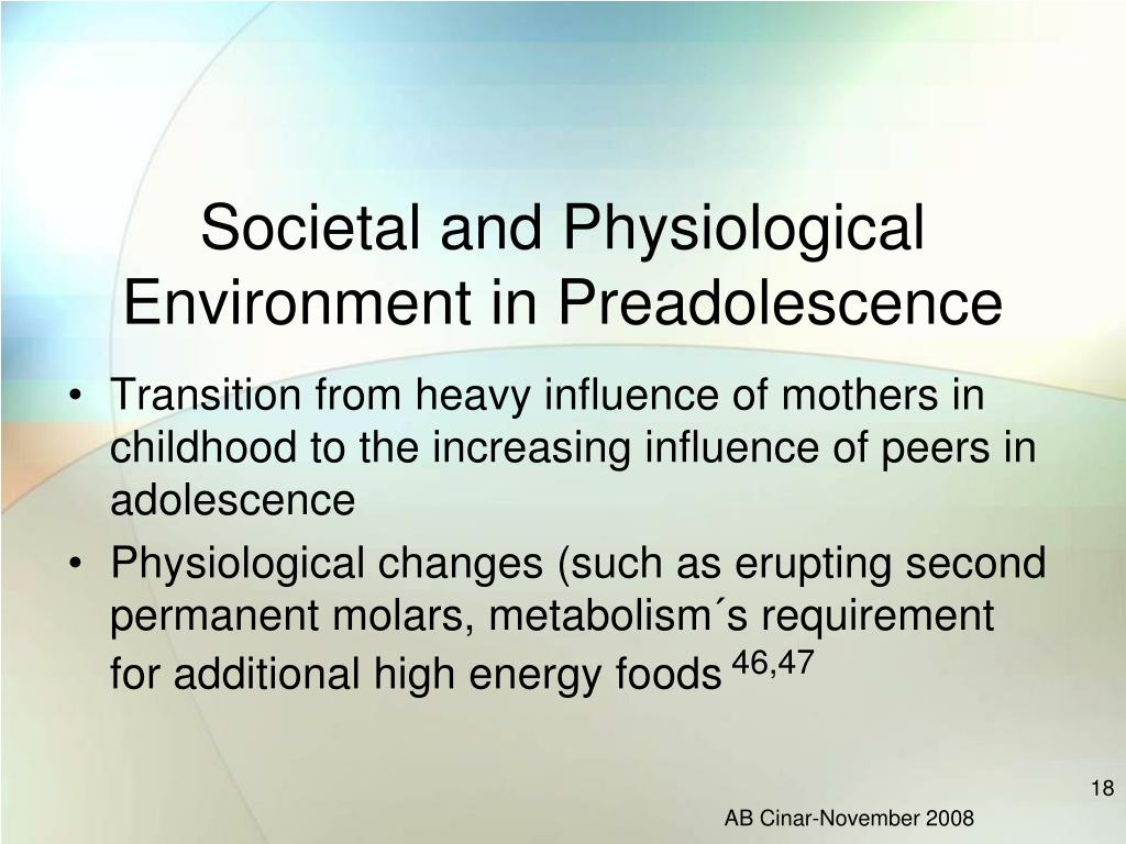 Societal and Physiological Environment in Preadolescence