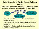 beta defensins in caries prone children goals