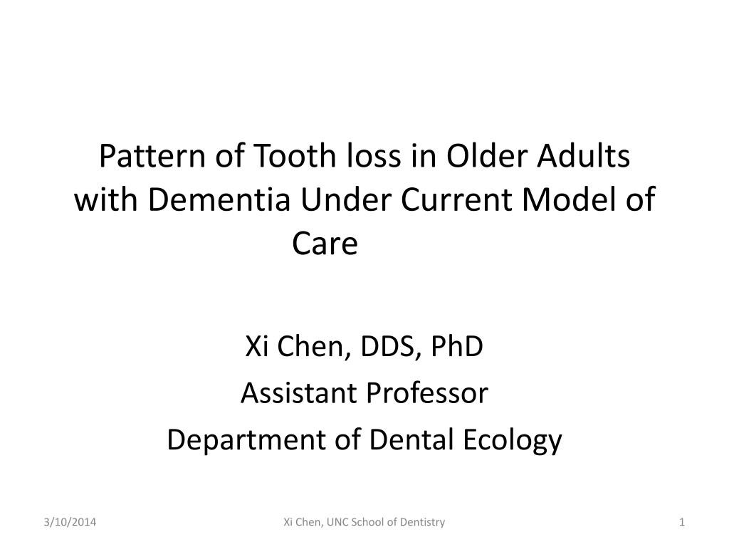 pattern of tooth loss in older adults with dementia under current model of care l.