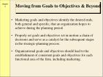 moving from goals to objectives beyond