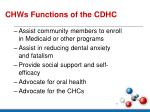 chws functions of the cdhc7