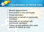 coordination of dental care