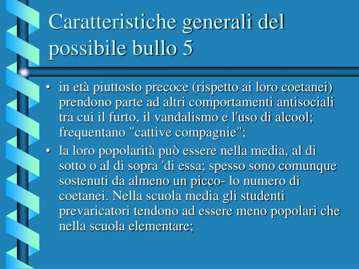 Caratteristiche generali del possibile bullo 5
